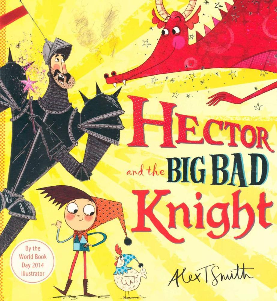 Hector and the Big Bad Knight - Pakeman Primary School